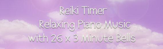 Reiki Healing Music – Reiki Timer with Healing Piano Music