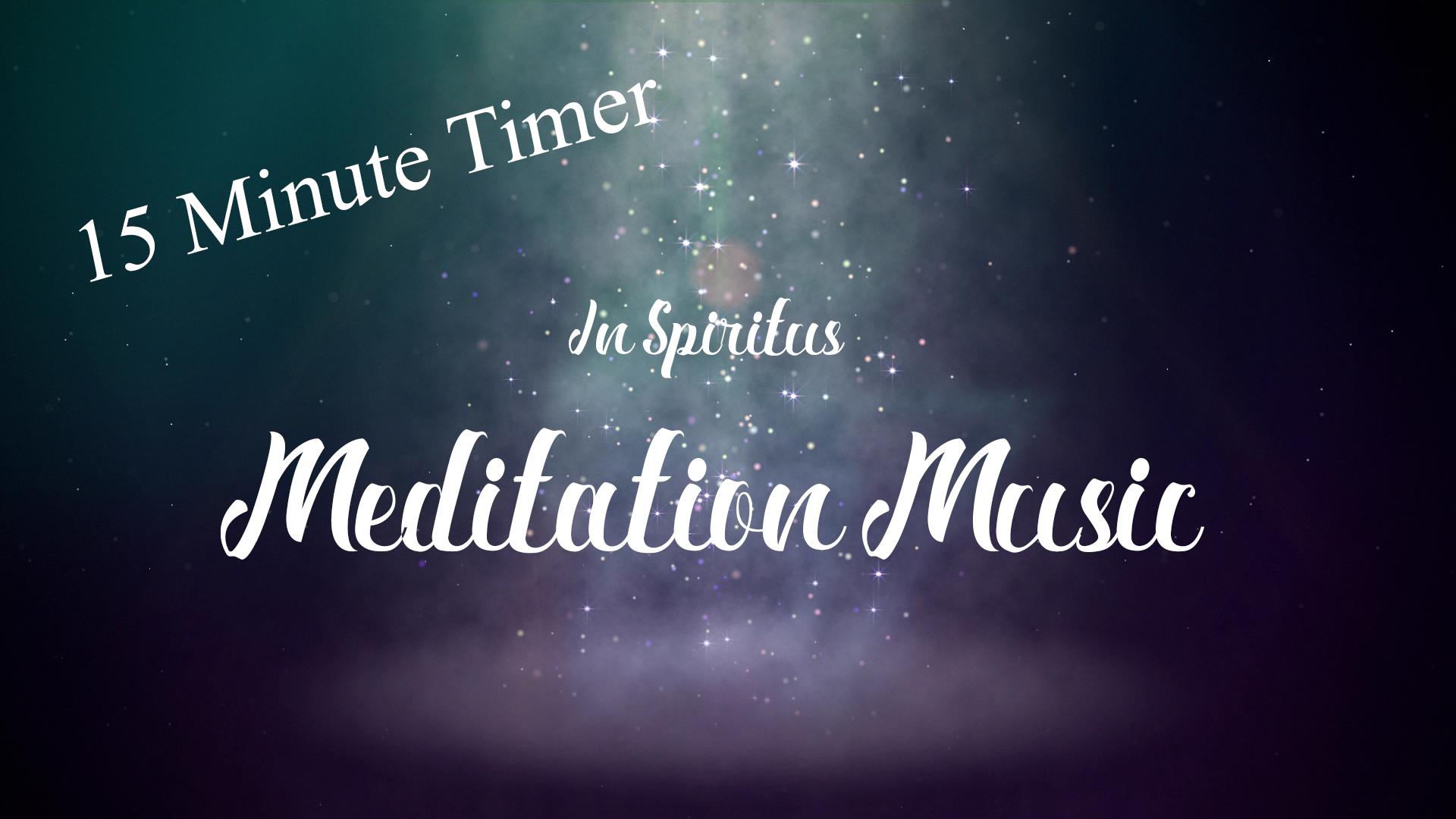 15 Minute Meditation Timer | Dewdrop