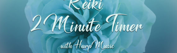 The Free Air ~ Harp Music, Reiki Timers and 20 Minute Meditation